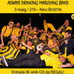 Always drinking Marching band